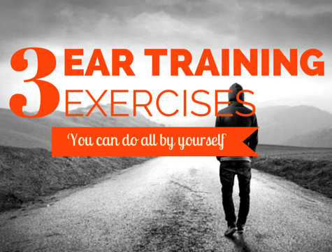 3 Ear Training Exercises for Musicians
