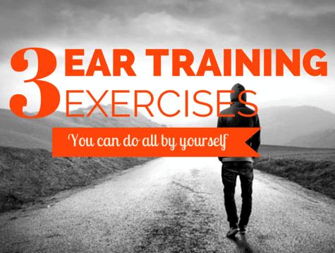 3 Ear Training Exercises for Musicians